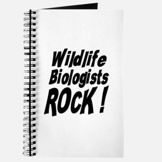 Wildlife Biologists Rock ! Journal
