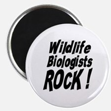 """Wildlife Biologists Rock ! 2.25"""" Magnet (100 pack)"""