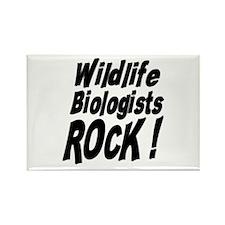 Wildlife Biologists Rock ! Rectangle Magnet
