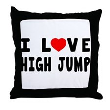 I Love High Jump Throw Pillow