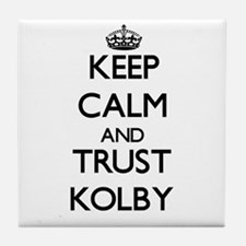 Keep Calm and TRUST Kolby Tile Coaster