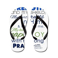 Psalm 28 The Lord is my strength Flip Flops