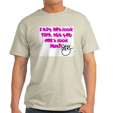 Invisible Disease Light T-Shirt