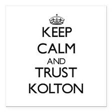 "Keep Calm and TRUST Kolton Square Car Magnet 3"" x"