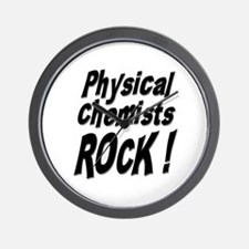 Physical Chemists Rock ! Wall Clock