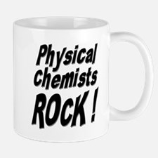 Physical Chemists Rock ! Mug