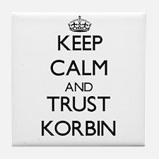 Keep Calm and TRUST Korbin Tile Coaster