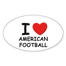 I love american football Oval Stickers