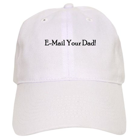 E-Mail Your Dad! Cap