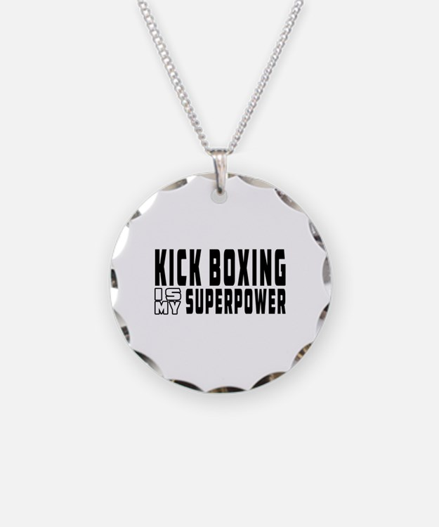 Kick Boxing Is My Superpower Necklace