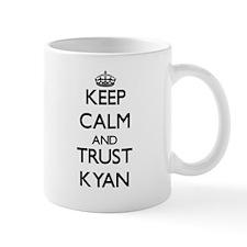 Keep Calm and TRUST Kyan Mugs
