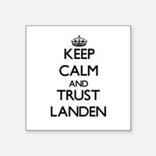 Keep Calm and TRUST Landen Sticker
