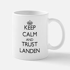 Keep Calm and TRUST Landen Mugs