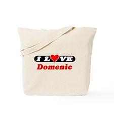 I Love Domenic Tote Bag