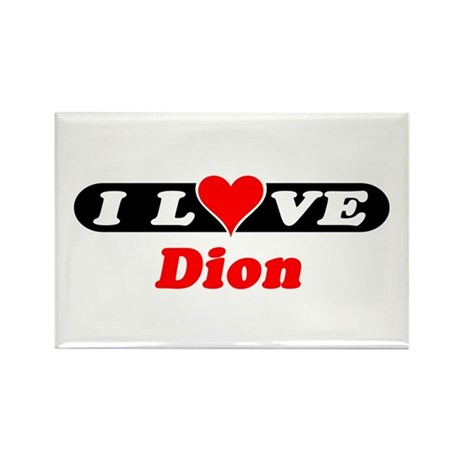 I Love Dion Rectangle Magnet (100 pack)
