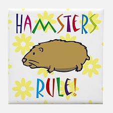 Hamster Tile Coaster: Hamsters Rule!