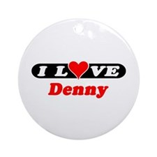 I Love Denny Ornament (Round)