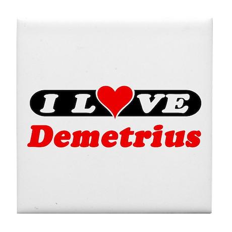 I Love Demetrius Tile Coaster