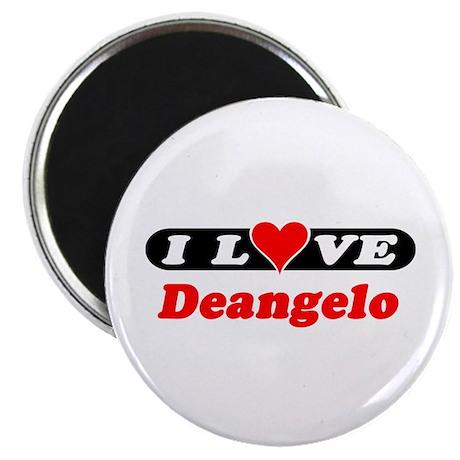 I Love Deangelo Magnet