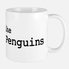 I like Emperor Penguins Mug