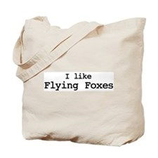 I like Flying Foxes Tote Bag