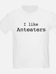 I like Anteaters T-Shirt