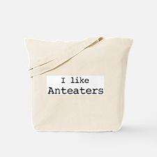 I like Anteaters Tote Bag