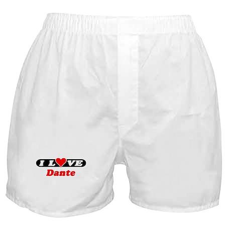 I Love Dante Boxer Shorts