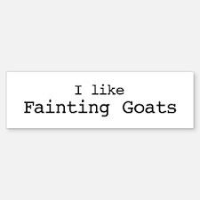 I like Fainting Goats Bumper Bumper Bumper Sticker