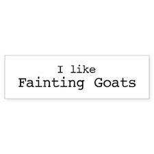 I like Fainting Goats Bumper Bumper Sticker