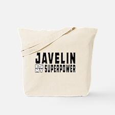 Javelin Is My Superpower Tote Bag