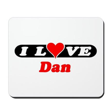 I Love Dan Mousepad