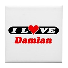 I Love Damian Tile Coaster