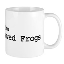 I like African Clawed Frogs Mug