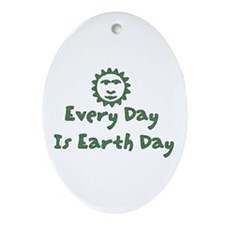 Every Day Is Earth Day Oval Ornament