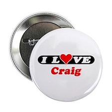 I Love Craig Button