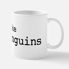 I like King Penguins Mug