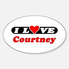 I Love Courtney Oval Decal