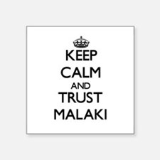 Keep Calm and TRUST Malaki Sticker