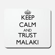 Keep Calm and TRUST Malaki Mousepad