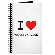 I love wood carving Journal