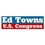 Ed Towns for Congress Bumper Sticker