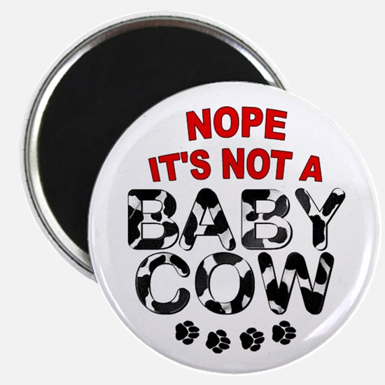 Great Dane Not a Baby Cow Magnet
