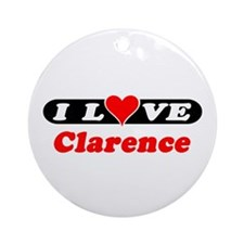 I Love Clarence Ornament (Round)