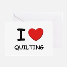 I love quilting  Greeting Cards (Pk of 10)