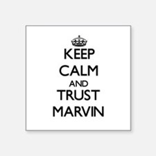 Keep Calm and TRUST Marvin Sticker
