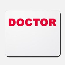 DOCTOR Mousepad