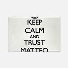 Keep Calm and TRUST Matteo Magnets