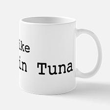 I like Yellowfin Tuna Mug