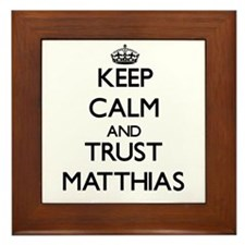 Keep Calm and TRUST Matthias Framed Tile